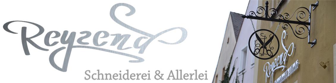 Reyzend - Schneiderei und Allerlei in Sulzbach-Rosenberg